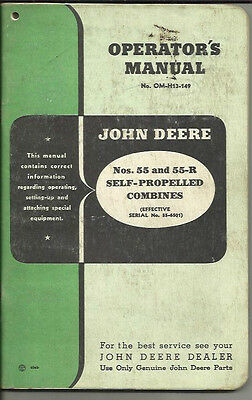 JOHN DEERE NO. 55 AND 55-R SELF PROPELLED COMBINES OPERATORS MANUAL