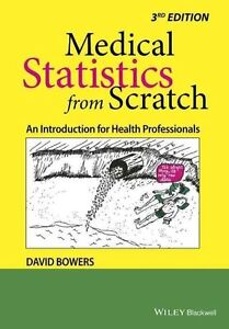 Medical Statistics from Scratch: An Introduction for Health Professionals by Jo…