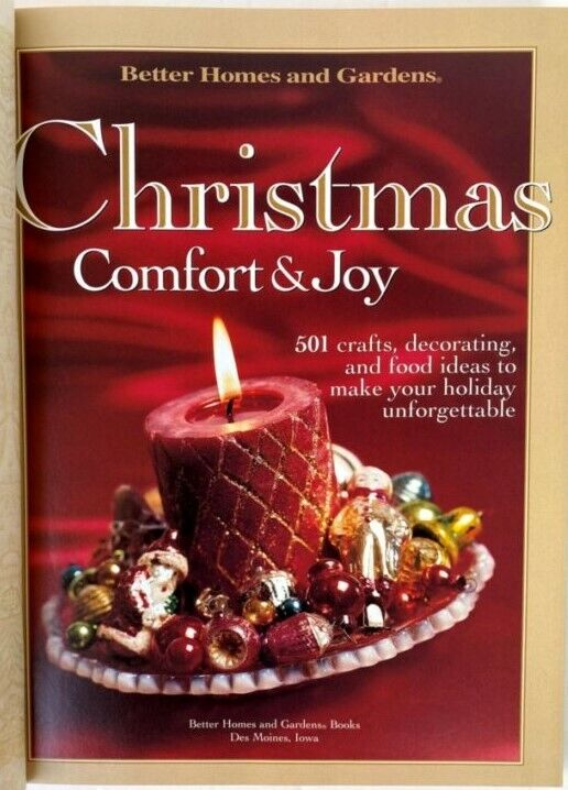 CHRISTMAS COMFORT JOY. BETTER HOMES AND GARDENS CRAFTS, DECORATING, FOOD - $8.95