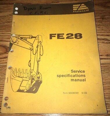 Fiat Allis Fe28 Excavator Service Specification Manual