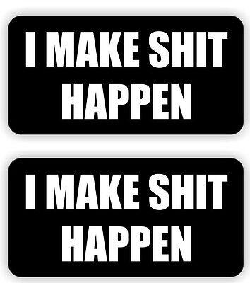 2 I Make Sht Happen Hard Hat Stickers Decals Funny Labels Motorcycle Helmet