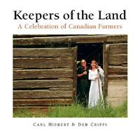 Keepers of the Land by Carl Hiebert
