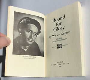 WOODY GUTHRIE - BOUND FOR GLORY paperback 1968 EP DUTTON Belleville Belleville Area image 2