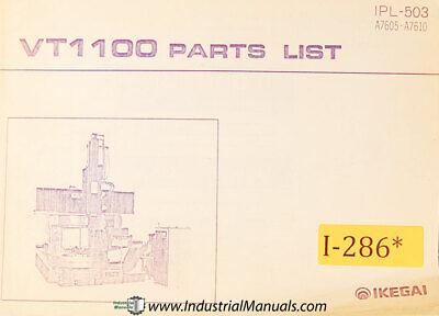 Ikegai Vt1100 Machine Center Parts And Assemblies Manual