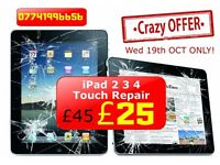 *** Special Crazy Offer *** 19th OCT 2016 We Will Fix iPad 2 3 4 Touch Screen Broken @ Only £24.99