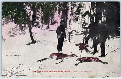 CLE ELUM, Washington  WA   ONE DAY'S HUNT  Hunters, Rifles, Deer  1912  Postcard