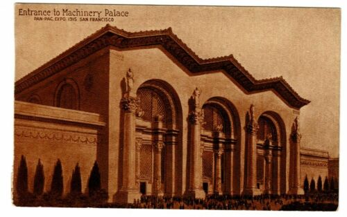 Unused Postcard Entrance to Machinery Palace 1915 Pan Pac Expo San Francisco CA