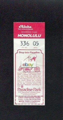 ALOHA AIRLINES 737 YOUR AIRLINE IN HAWAII BOARDING PASS HONOLULU PARADISE PARK