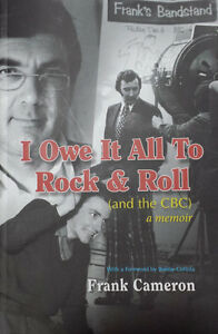 Frank Cameron-I Owe It All To Rock & Roll(And The CBC)-Book