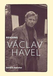 Reading Vaclav Havel, David Danaher, Good, Hardcover