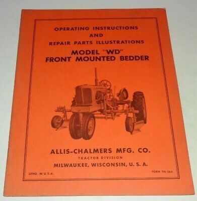 Allis Chalmers Wd Front Mounted Bedder Operators Parts Manual Original Tractor