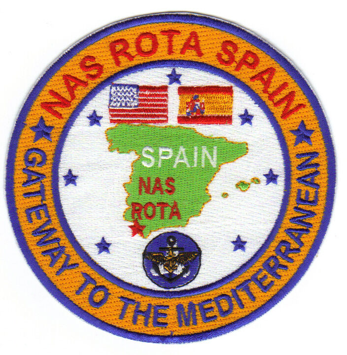 US NAVY BASE PATCH, NAS ROTA SPAIN, GATEWAY TO THE MEDITERRANEAN             Y
