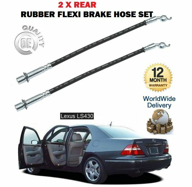 FOR LEXUS  LS430 3UZ-FE 2000-2006 NEW 2 X REAR FLEXI RUBBER BRAKE HOSE SET