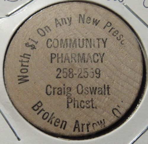 Vintage Community Pharmacy Broken Arrow, OK Wooden Nickel - Token Oklahoma