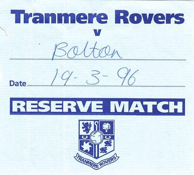 Ticket - Tranmere Rovers Reserves v Bolton Wanderers Reserves 19.03.96