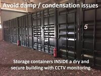 Self Storage Containers INSIDE. CHEAP. Secure + CCTV. Avoid Damp / Condensation issues.