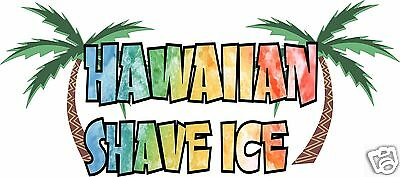 Hawaiian Shave Ice Decal 14 Concession Trailer Cart Food Truck Vinyl Sticker