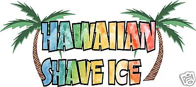 Hawaiian Shave Ice Decal 14 Concession Trailer Cart Food Truck Vinyl Sticker