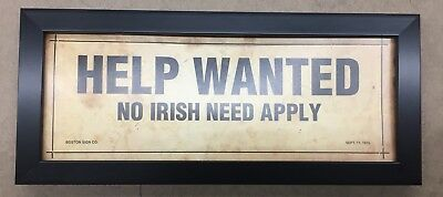 Custom Framed Help Wanted No Irish Need Apply Sign Reprint From Original Sign
