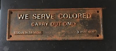 Black Americana We Serve Colored Take Out Only Georgia 1937 Cast Iron Sign