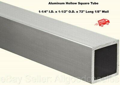 Aluminum Hollow Square Tube 1-14 I.d. X 1-12 O.d. X 72 Long 18 Wall