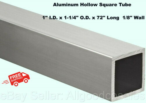 "Aluminum Hollow Square Tube 1"" I.D. x 1-1/4"" O.D. x 72"" Long 1/8"" Wall"