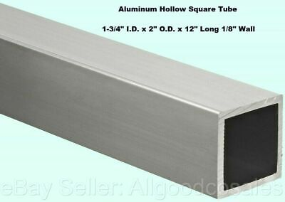 Aluminum Hollow Square Tube 1-34 I.d. X 2 O.d. X 12 Long 18 Wall