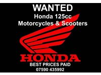 Honda 125 CBF,CBR,GLR,PCX,MSX,SH,XR,Motorcycles & Scooters WANTED Best Prices Payed