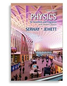 Physics for Scientists and Engineers 9th edition