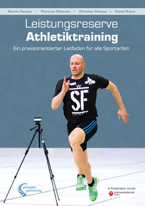 Leistungsreserve Athletiktraining - 978-3-89417-271-8