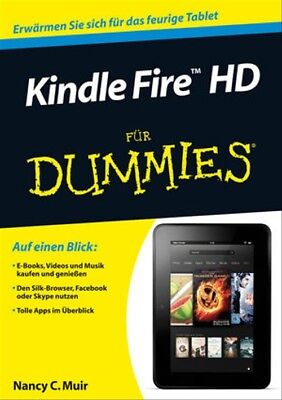 Kindle Fire HD für Dummies (Fur Dummies) - Muir, Nancy C.