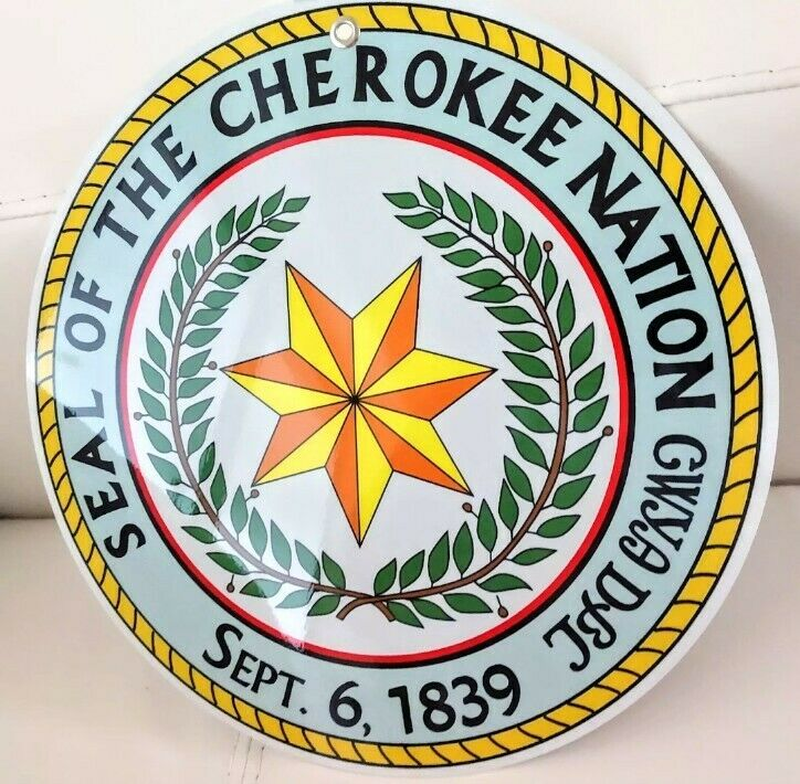 Seal of the Cherokee Nation sign