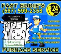 FAST EDDIE'S FURNACE SERVICES.