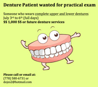DENTURE PATIENT WANTED FOR PRACTICAL EXAM