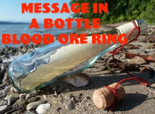 Message In A Bottle Blood Ore Ring Luck Spirits Love Success Change Health