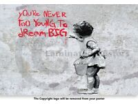 Banksy Poster You Are Never Too Young To Dream Big Street Art A2 Size Paper Laminated Print Graffiti