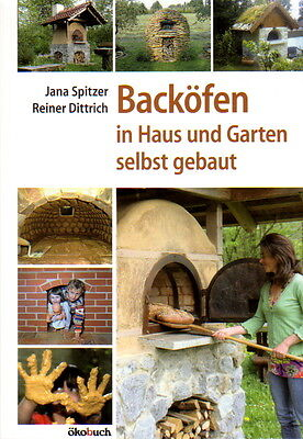 Backofenbau Selbstbau Backofen Brotofen Steinofen Lehmofen Grill Naturmaterial