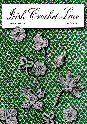 Spool Cotton 132 C.1939 Vintage Patterns To Make Lovely Irish Crochet Laces