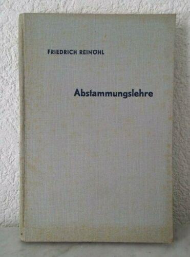Abstammungslehre Friedrich Reinöhl Band 11 Verlag Hohenlohesche Buchhandl. 1940