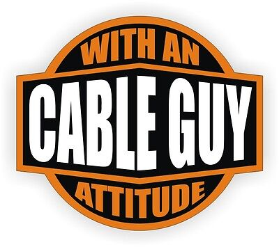 Cable Guy With An Attitude Hard Hat Decal / Helmet Sticker Label Installer TV, used for sale  Shipping to India