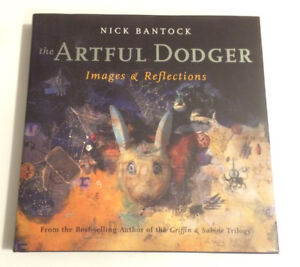 The Artful Dodger: Images and Reflections Hardcover by Nick Bant