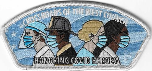 BSA CSP CROSSROADS OF THE WEST COUNCIL 2021COVID HEROES PATCH NEW ISSUE S-12
