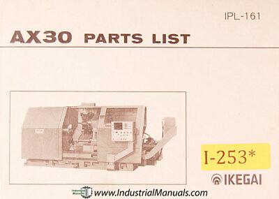 Ikegai Ax30 Lathe Parts And Assemblies Ipl-161 Manual