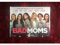 2 BAD MOMS CINEMA POSTERS
