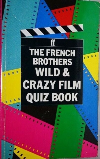 French Brothers Wild and Crazy Film Quiz Book - Karl French - Very Good