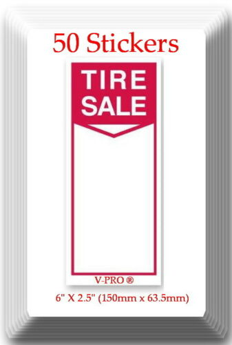 "Tire Label - Tire SaleI 50 Stickers Size: 6"" X 2.5"" (150mm x 63.5mm)"