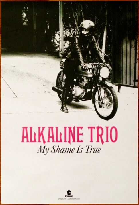 ALKALINE TRIO My Shame Is True Ltd Ed LARGE RARE Tour Poster! This Thing Cursed
