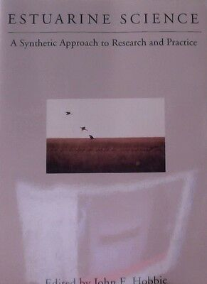 Estuarine Science   A Synthetic Approach To Research And Practice  2000