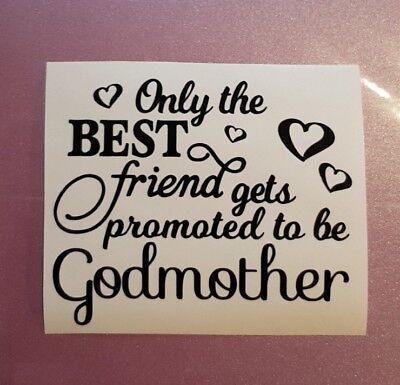 Only the Best Friend Gets Promoted to be Godmother Sticker for Candle Jar Gift