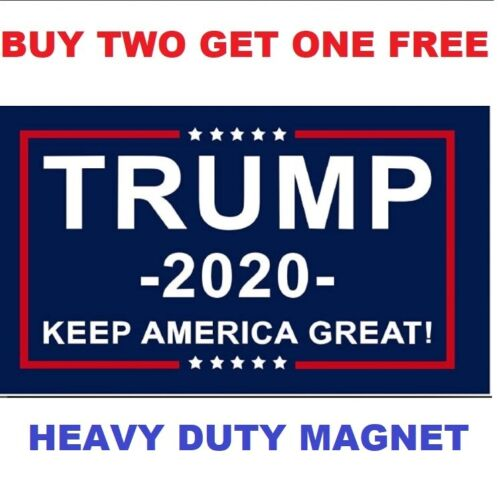 "Donald Trump 2020 Keep America Great Again Magnet, Fridge or Car LARGE (6"" x 4"")"